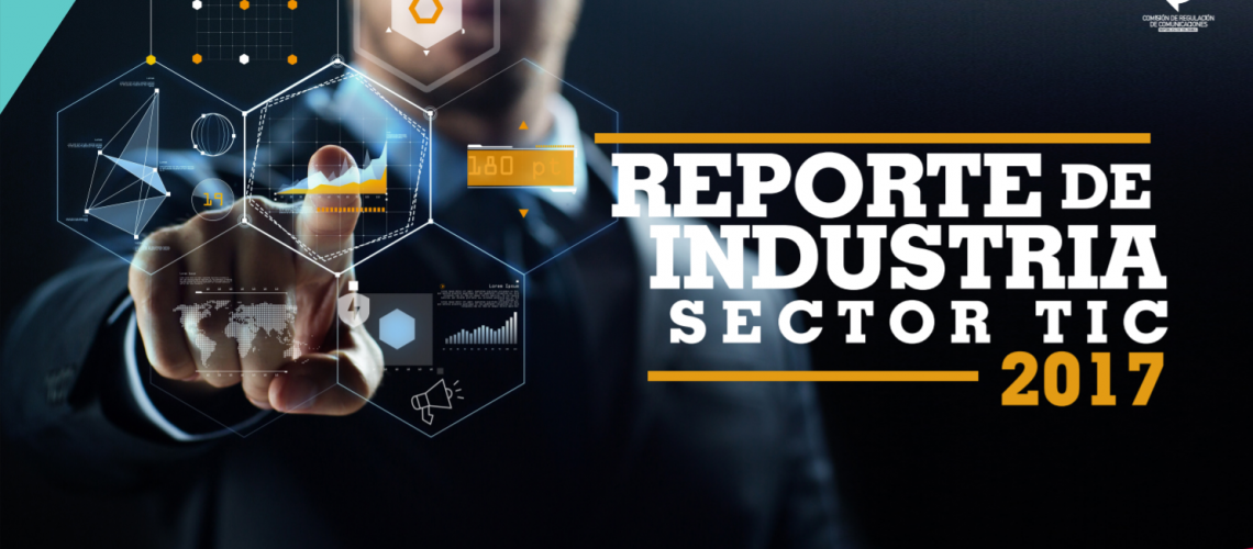 Reporte de industria TIC 2017